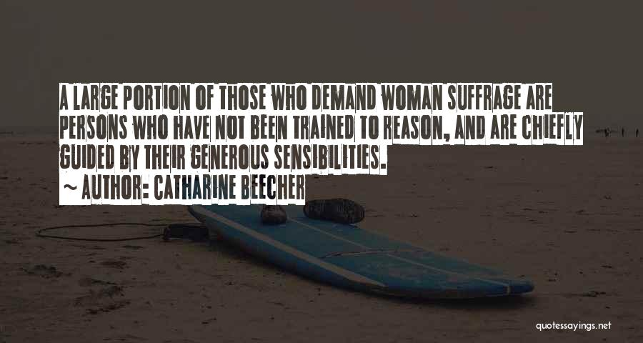 Woman Suffrage Quotes By Catharine Beecher