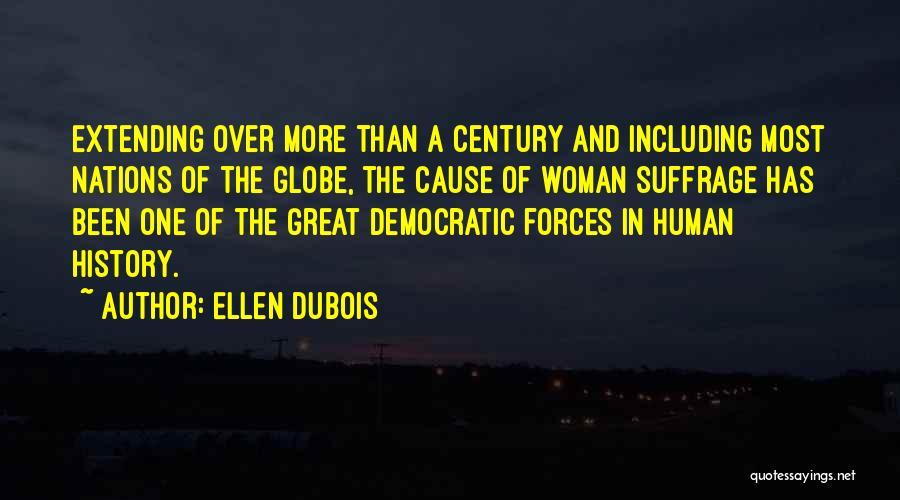 Woman Suffrage Quotes By Ellen DuBois