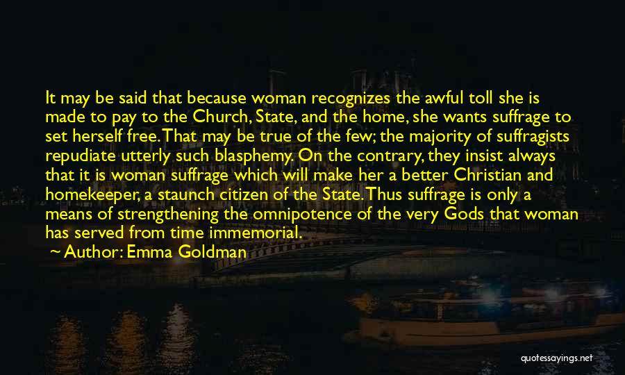 Woman Suffrage Quotes By Emma Goldman