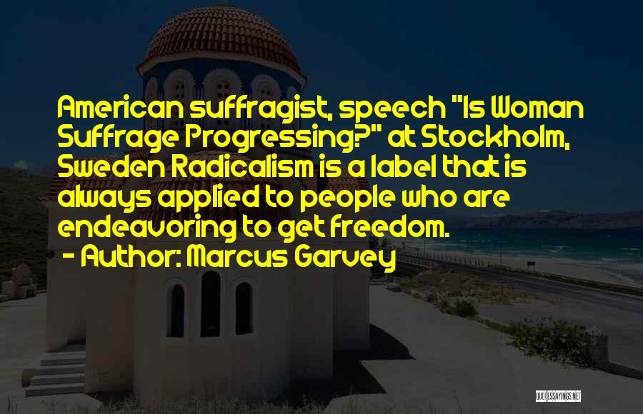 Woman Suffrage Quotes By Marcus Garvey