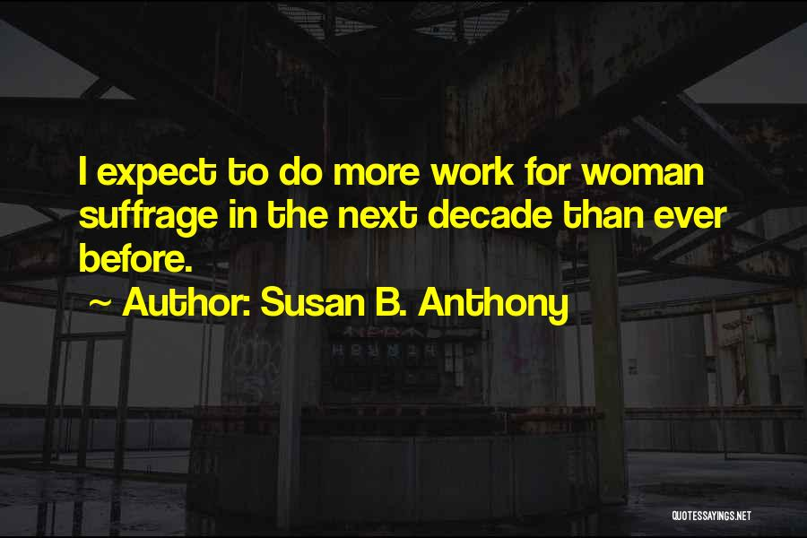Woman Suffrage Quotes By Susan B. Anthony