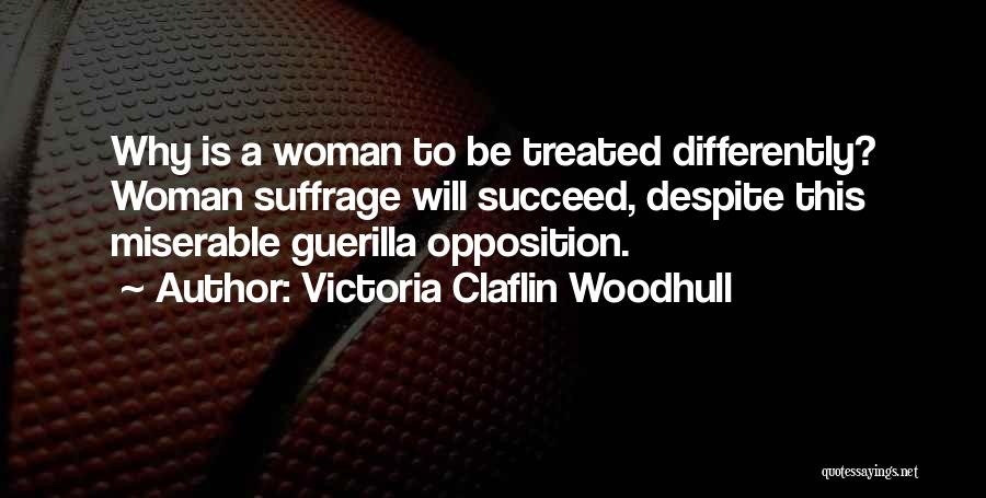 Woman Suffrage Quotes By Victoria Claflin Woodhull