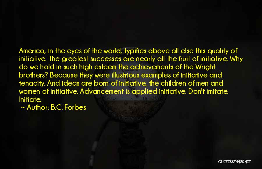 Women's Achievements Quotes By B.C. Forbes
