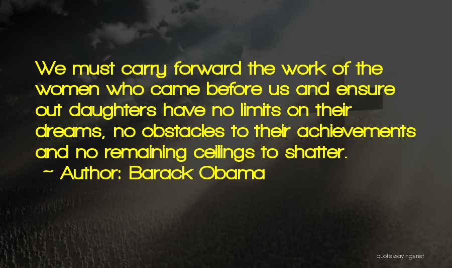 Women's Achievements Quotes By Barack Obama