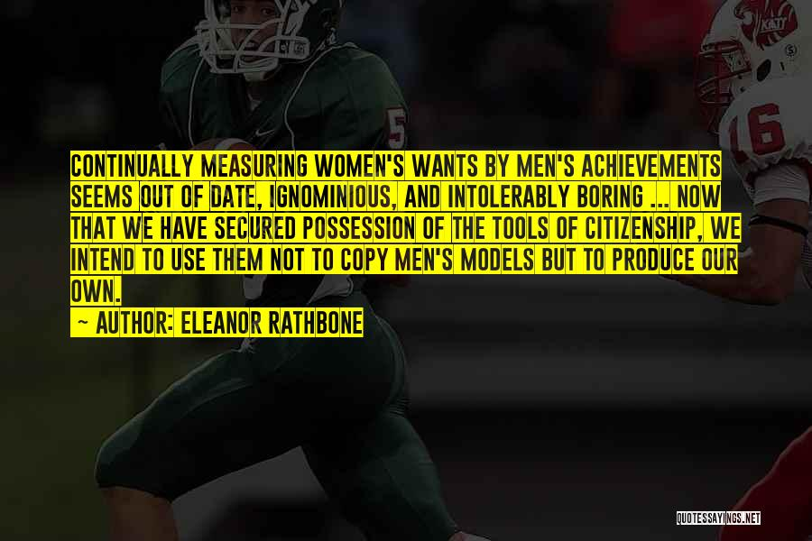 Women's Achievements Quotes By Eleanor Rathbone