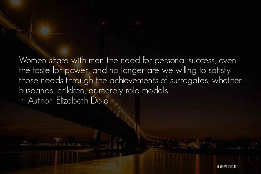 Women's Achievements Quotes By Elizabeth Dole