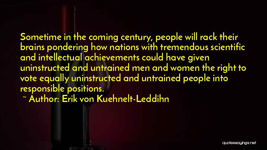 Women's Achievements Quotes By Erik Von Kuehnelt-Leddihn
