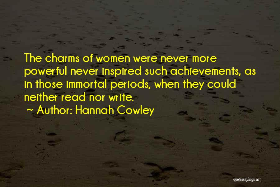 Women's Achievements Quotes By Hannah Cowley