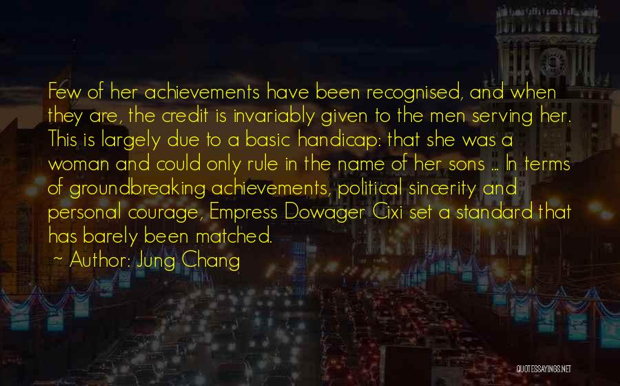 Women's Achievements Quotes By Jung Chang