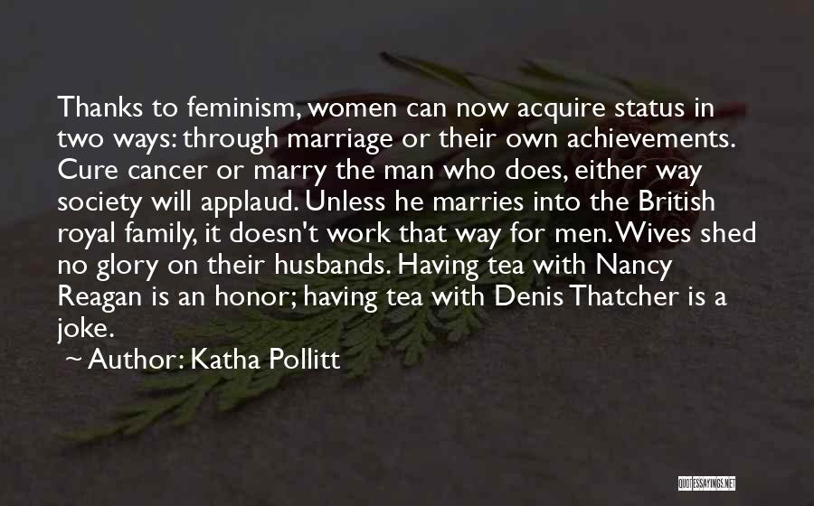 Women's Achievements Quotes By Katha Pollitt