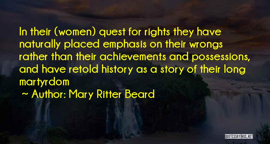 Women's Achievements Quotes By Mary Ritter Beard