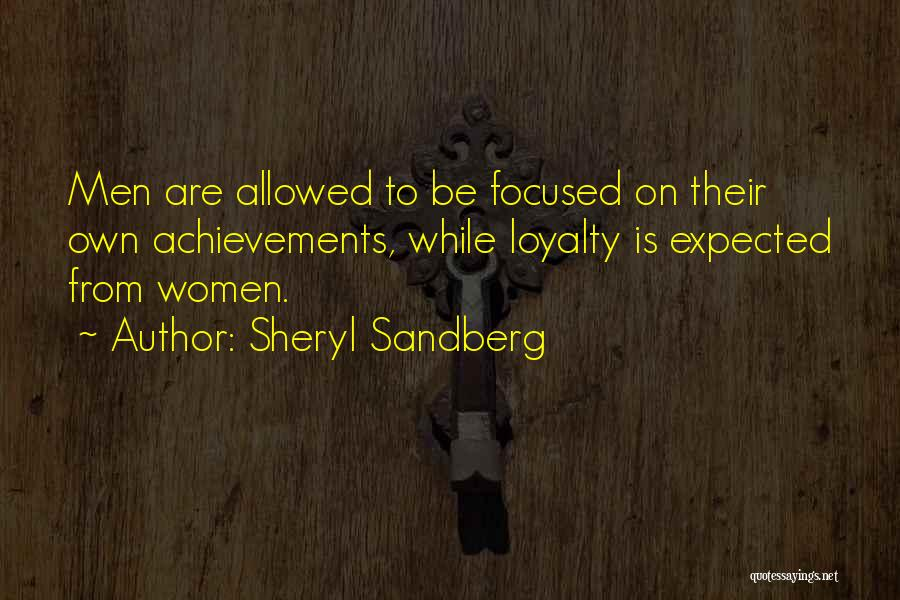 Women's Achievements Quotes By Sheryl Sandberg