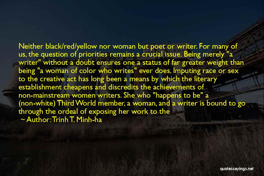 Women's Achievements Quotes By Trinh T. Minh-ha