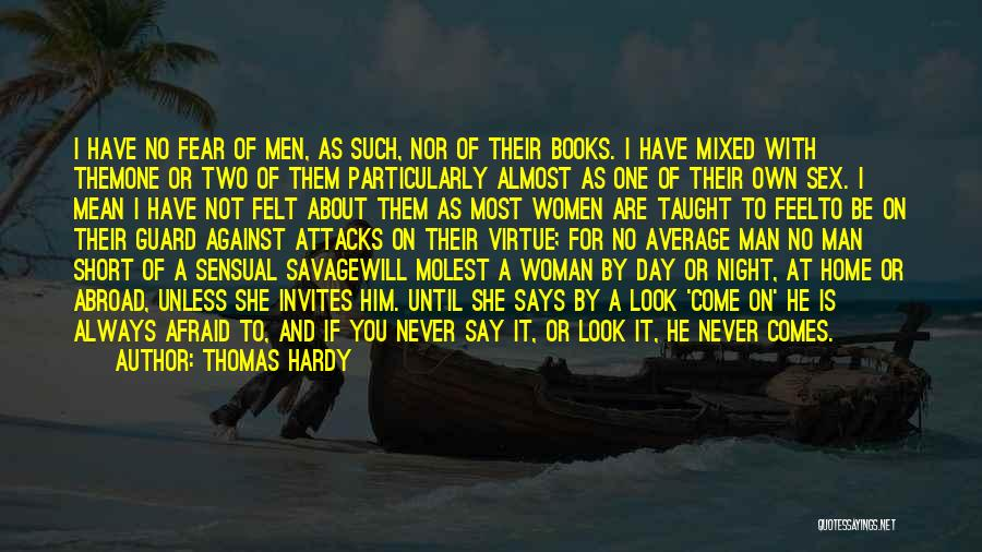 Women's Day Short Quotes By Thomas Hardy