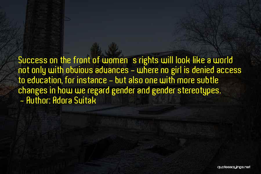 Women's Rights To Education Quotes By Adora Svitak
