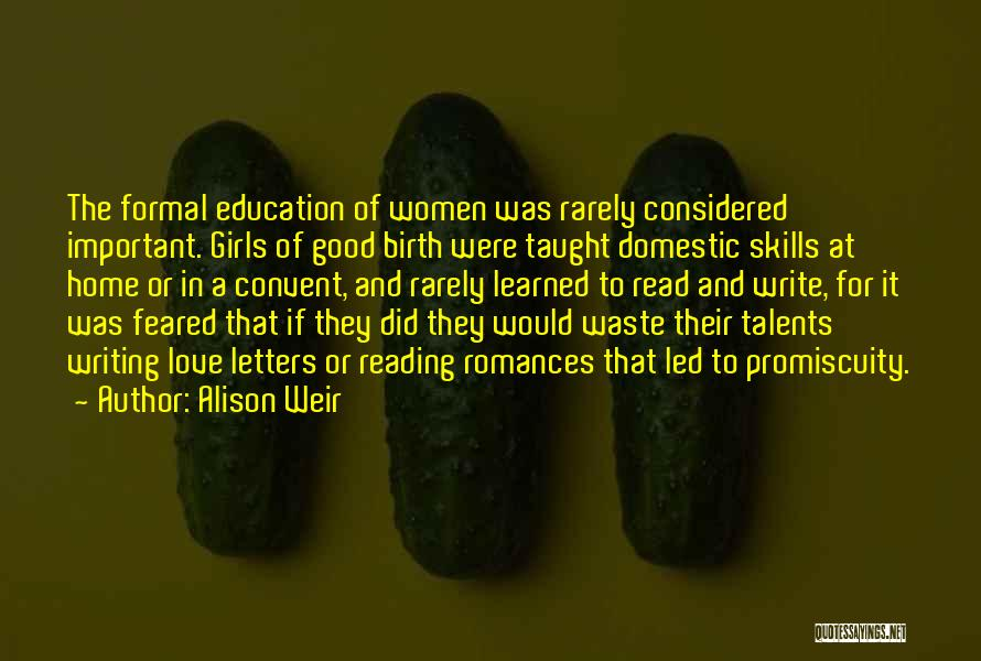 Women's Rights To Education Quotes By Alison Weir