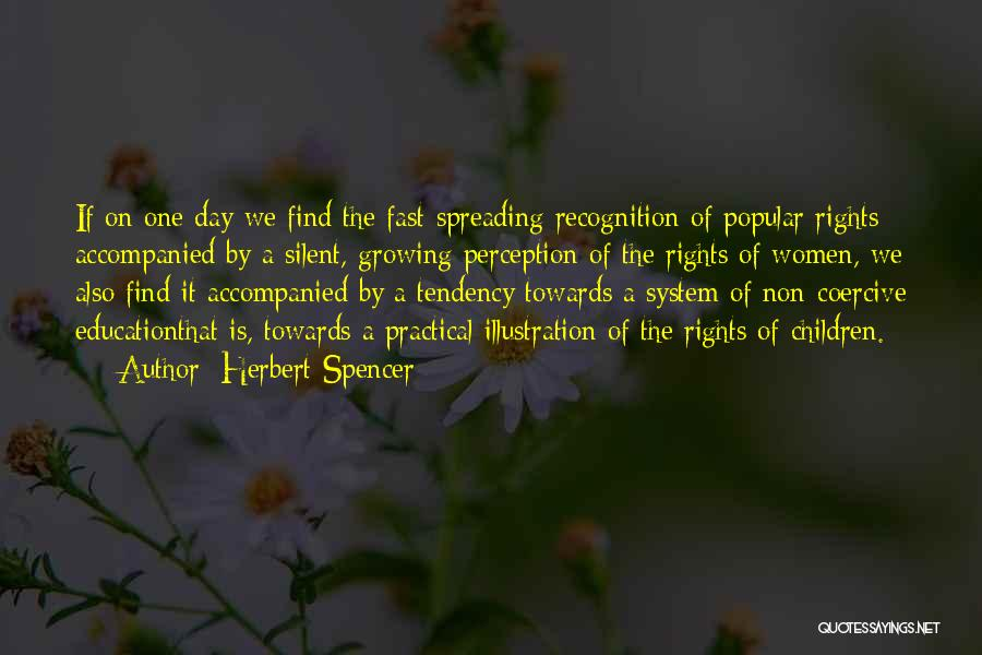 Women's Rights To Education Quotes By Herbert Spencer
