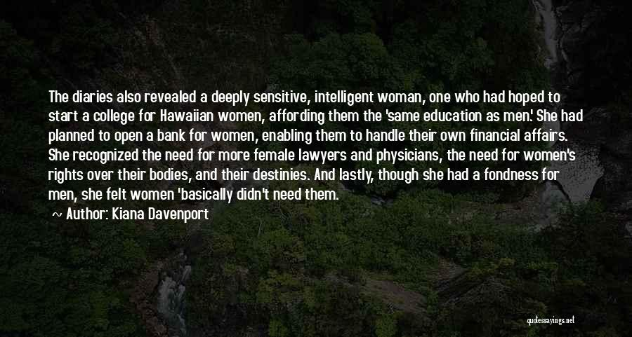 Women's Rights To Education Quotes By Kiana Davenport