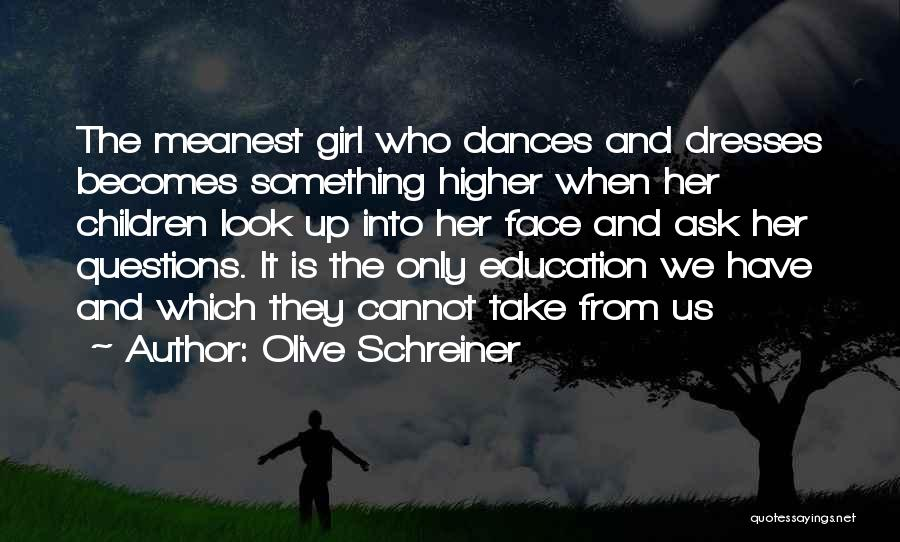 Women's Rights To Education Quotes By Olive Schreiner