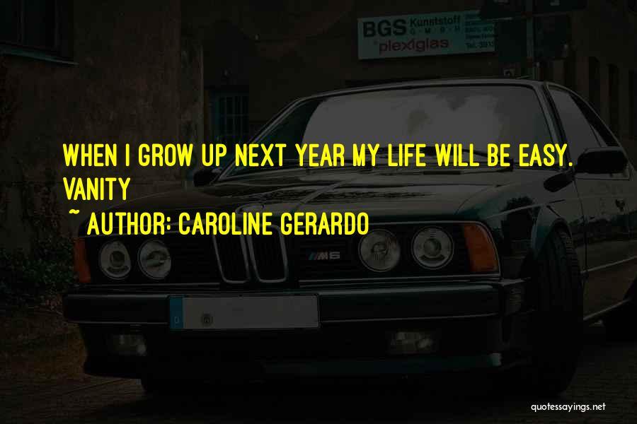 Women's Vanity Quotes By Caroline Gerardo