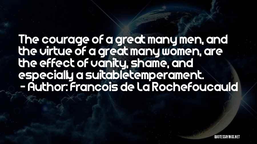 Women's Vanity Quotes By Francois De La Rochefoucauld