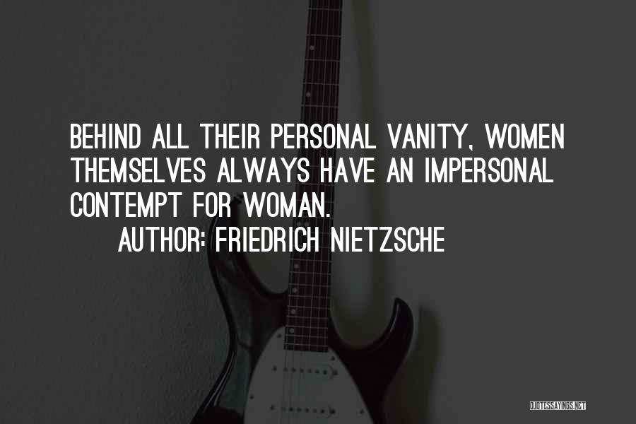 Women's Vanity Quotes By Friedrich Nietzsche