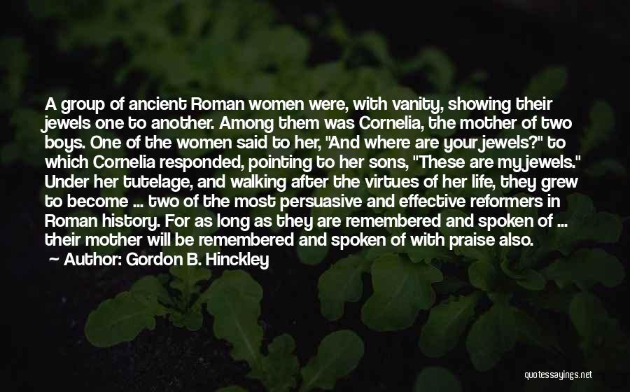 Women's Vanity Quotes By Gordon B. Hinckley