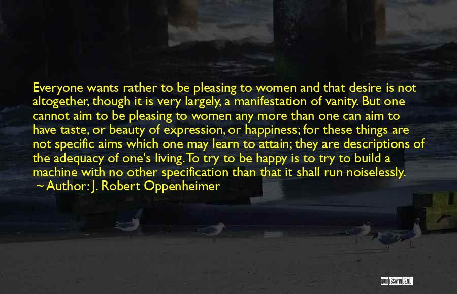 Women's Vanity Quotes By J. Robert Oppenheimer