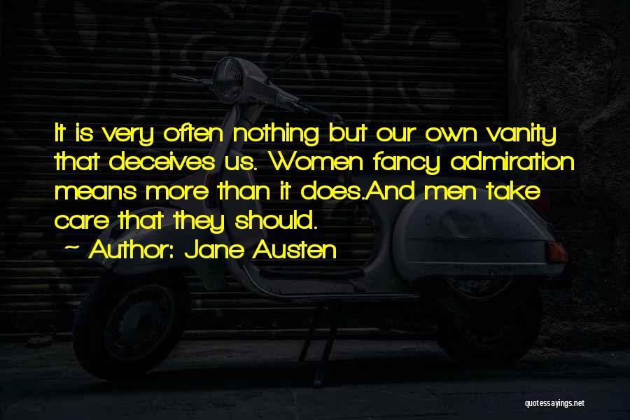 Women's Vanity Quotes By Jane Austen