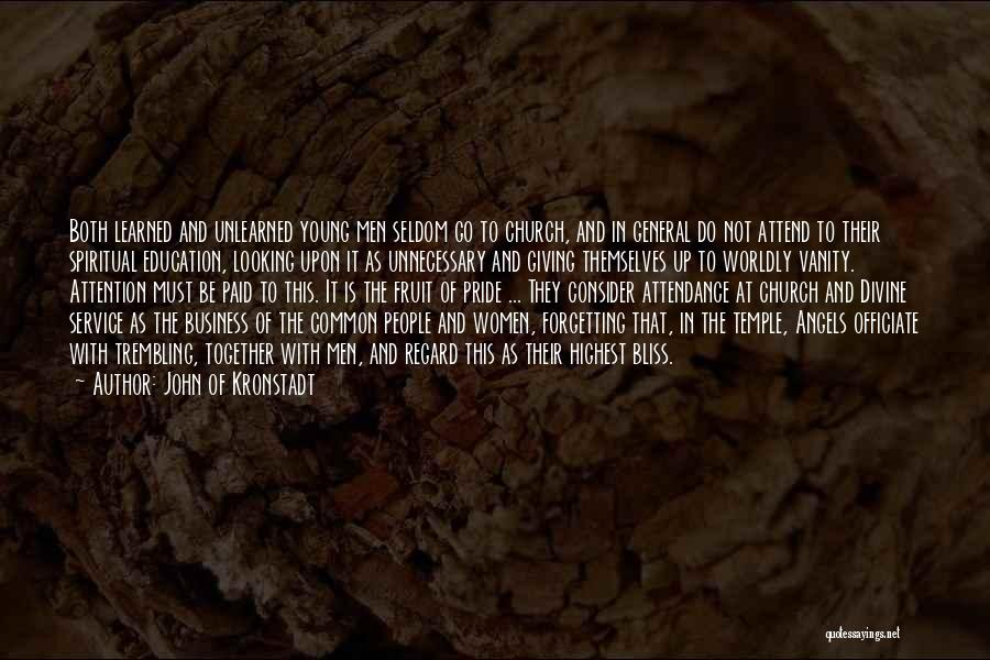 Women's Vanity Quotes By John Of Kronstadt
