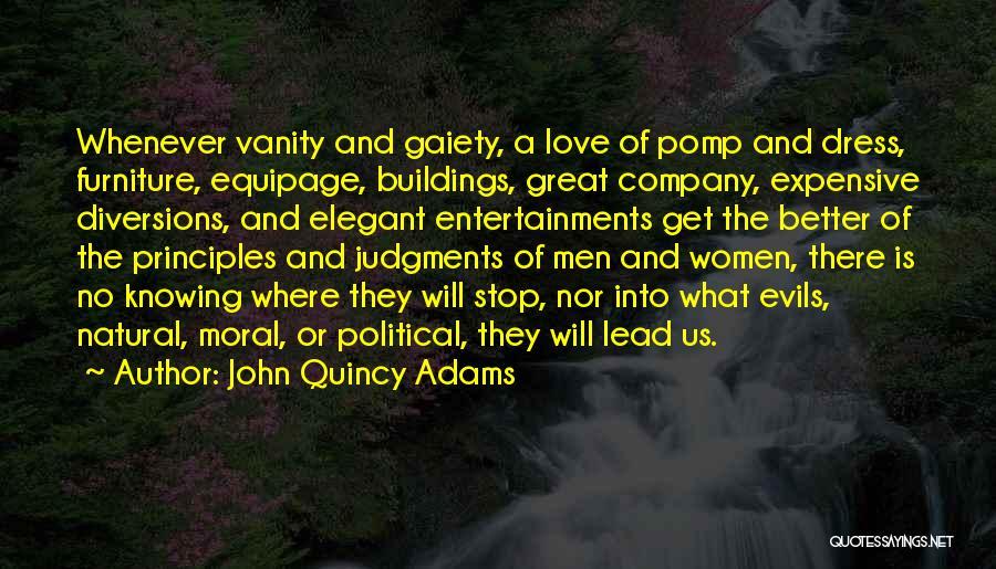 Women's Vanity Quotes By John Quincy Adams