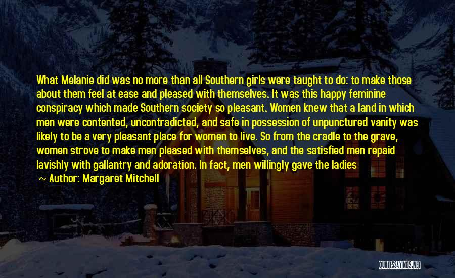 Women's Vanity Quotes By Margaret Mitchell