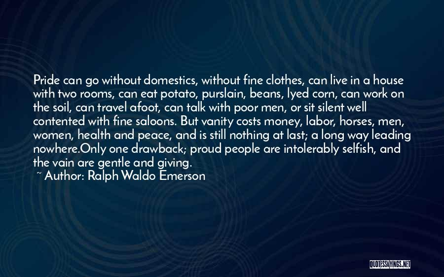 Women's Vanity Quotes By Ralph Waldo Emerson