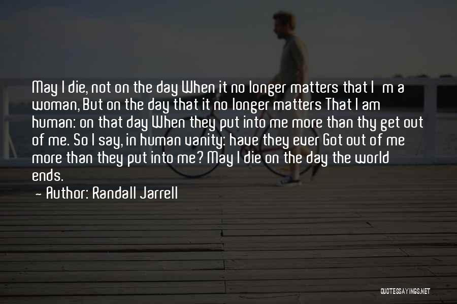 Women's Vanity Quotes By Randall Jarrell