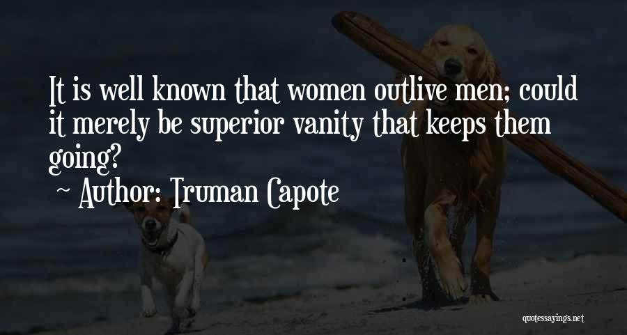 Women's Vanity Quotes By Truman Capote