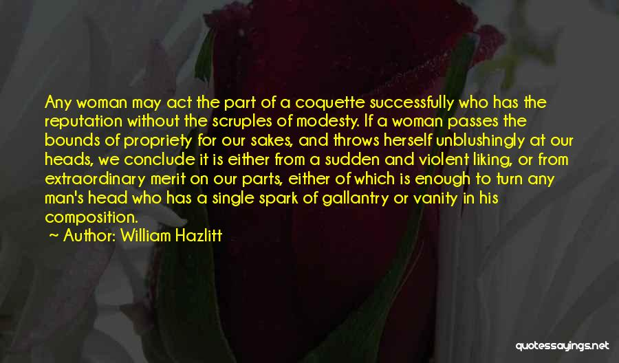 Women's Vanity Quotes By William Hazlitt