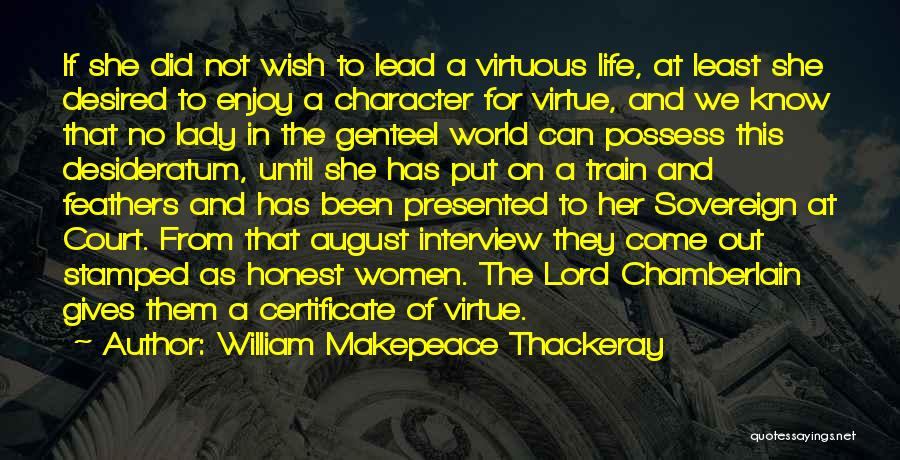 Women's Vanity Quotes By William Makepeace Thackeray