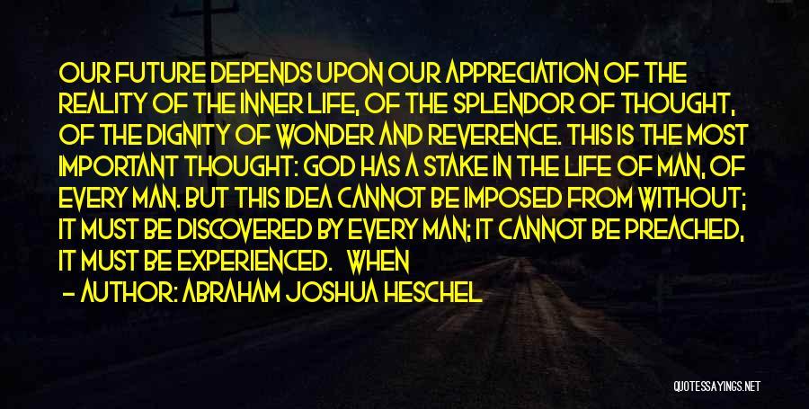 Wonder Man Quotes By Abraham Joshua Heschel