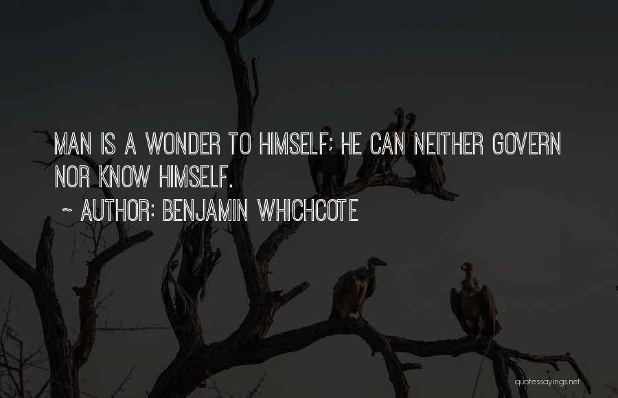 Wonder Man Quotes By Benjamin Whichcote