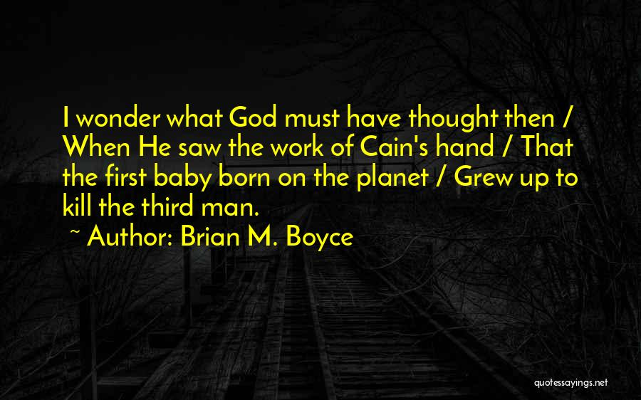Wonder Man Quotes By Brian M. Boyce