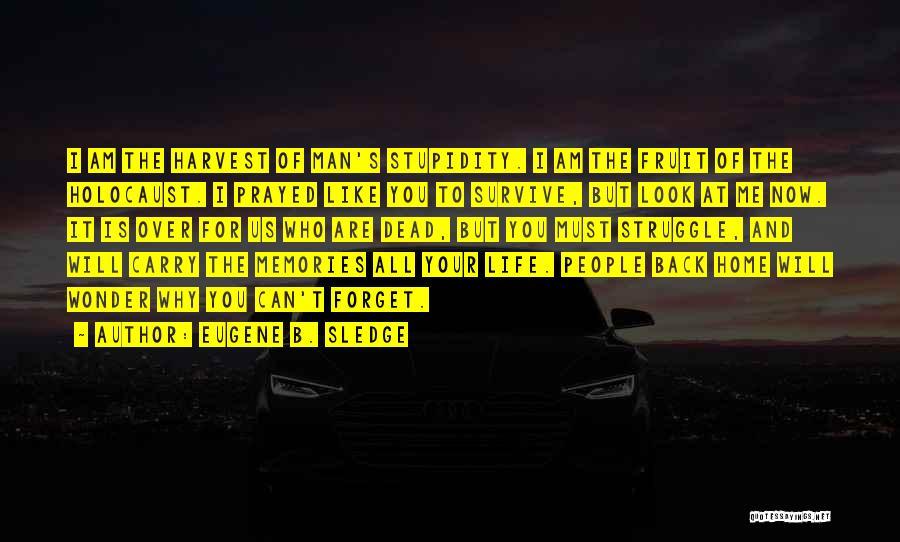 Wonder Man Quotes By Eugene B. Sledge