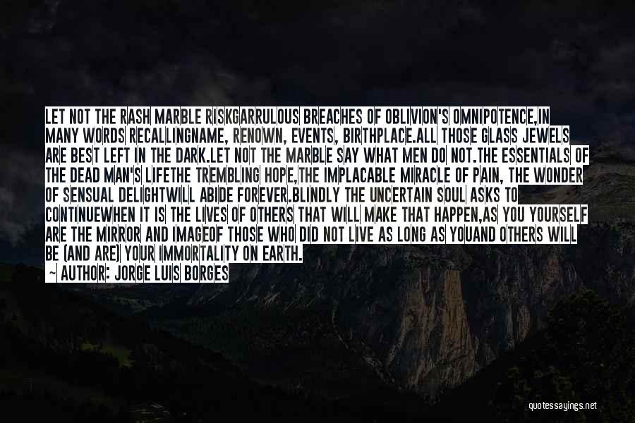 Wonder Man Quotes By Jorge Luis Borges