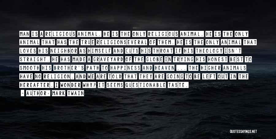 Wonder Man Quotes By Mark Twain