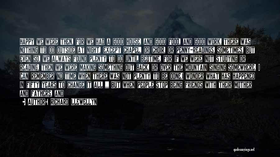 Wonder Man Quotes By Richard Llewellyn