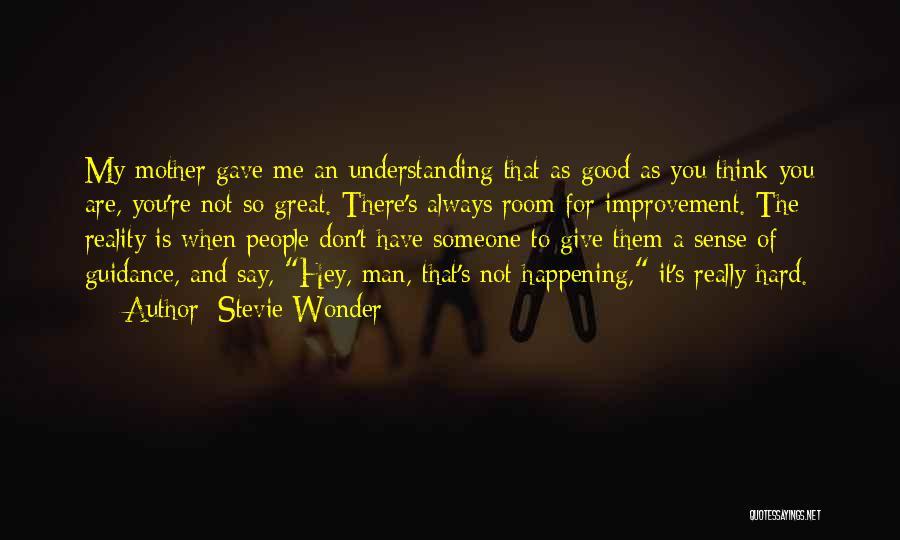 Wonder Man Quotes By Stevie Wonder