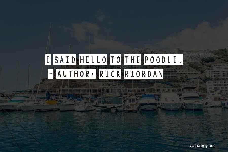Wonder Pets Quotes By Rick Riordan