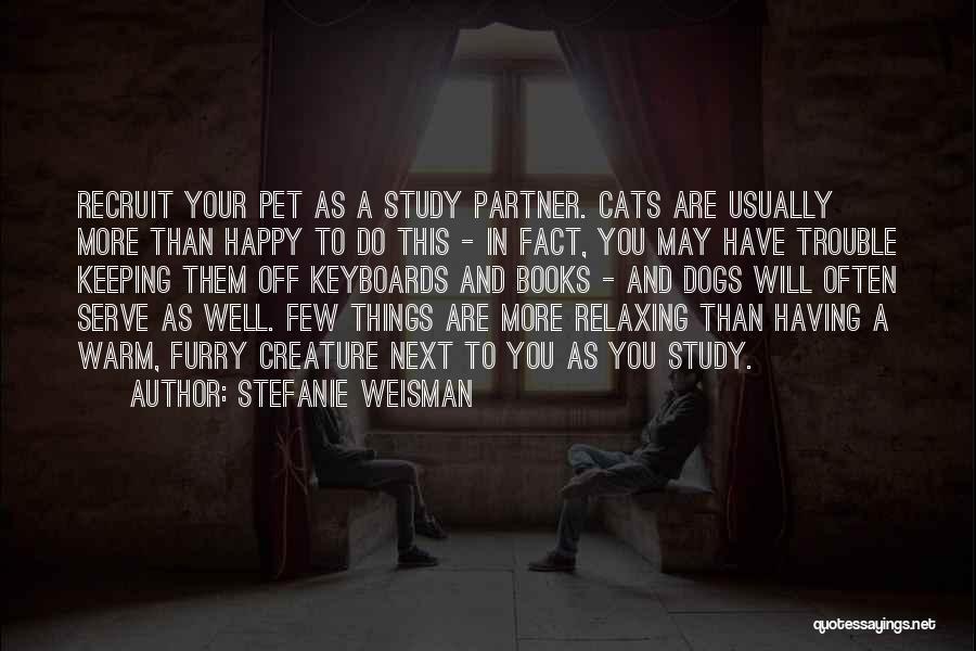 Wonder Pets Quotes By Stefanie Weisman