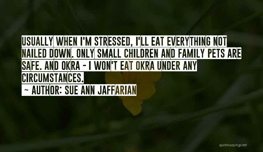 Wonder Pets Quotes By Sue Ann Jaffarian