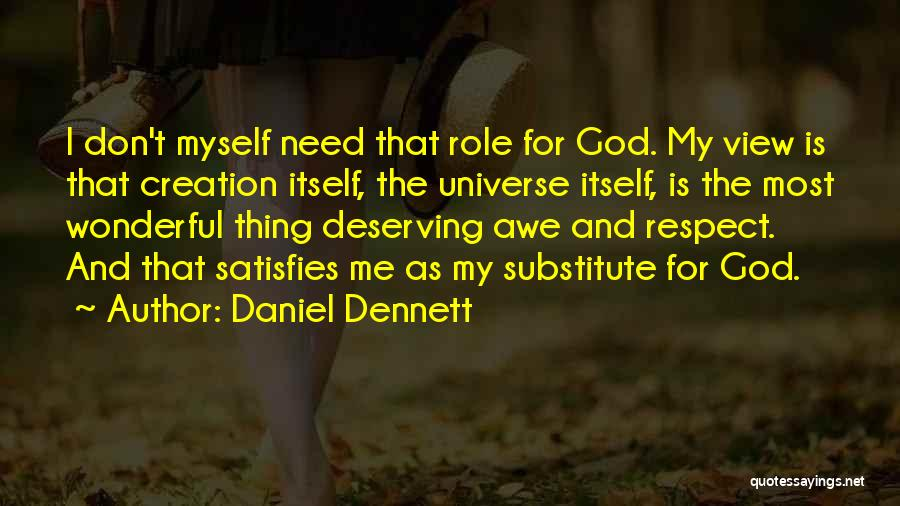 Wonderful View Quotes By Daniel Dennett
