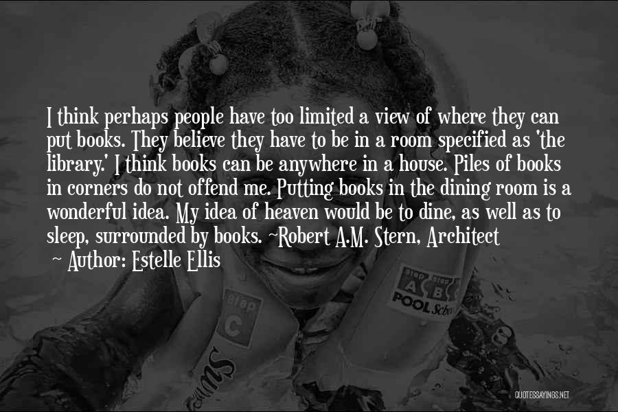 Wonderful View Quotes By Estelle Ellis